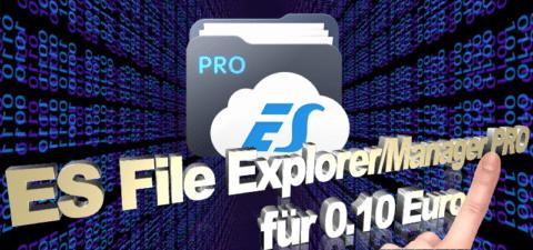 """Angebot der Woche: """"ES File Explorer Pro"""""""